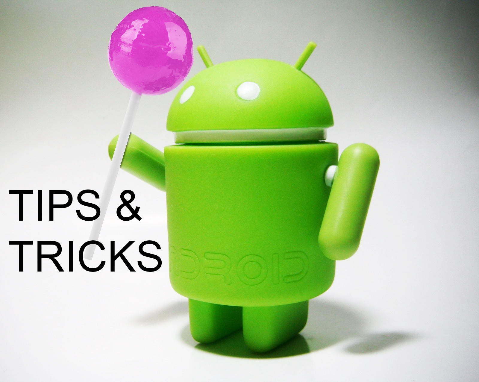 Tips & Tricks About Android You Probably Don't Know