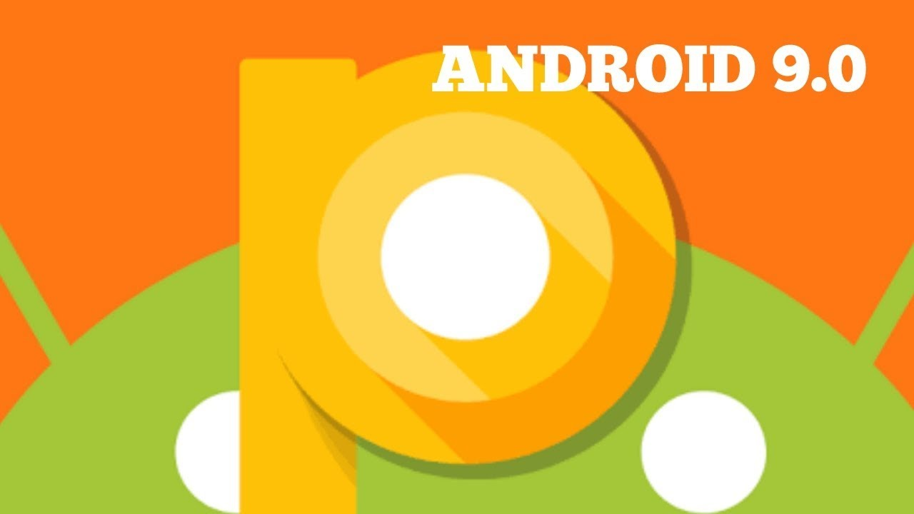 Android 9.0 Pie: Everything You Need To Know