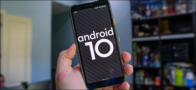 Android 10 : Here's Everything You Need To Know !