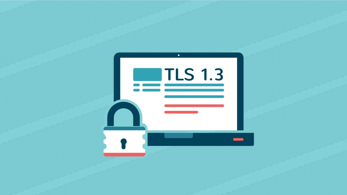 Browser Will Ends Support For TLS 1.0 & 1.1 in March 2020 | What's New In TLS 1.3