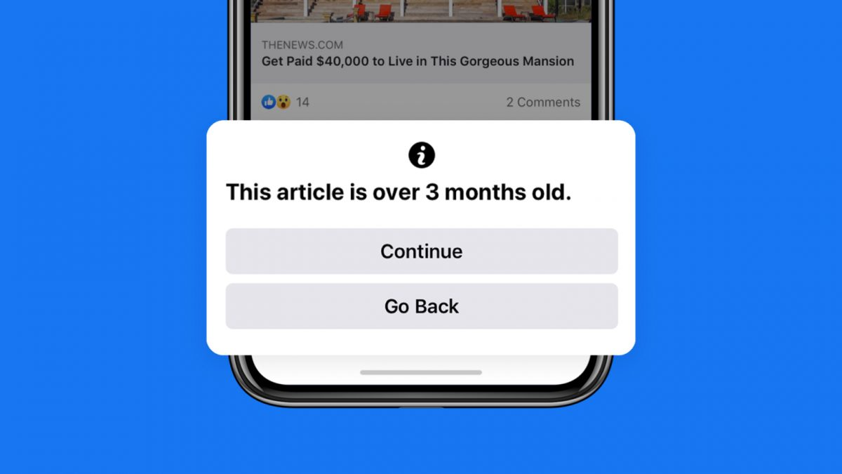 Facebook To Warn Users Before They Share Old News Articles