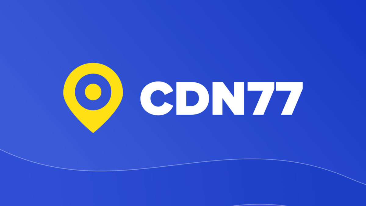 What Is CDN And Here's Why We Recommend CDN77