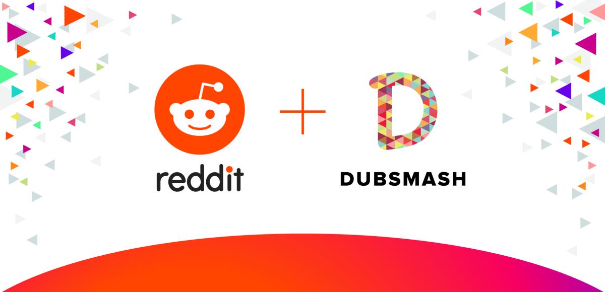 Reddit Buys Short-Form Video Social Platform Dubsmash