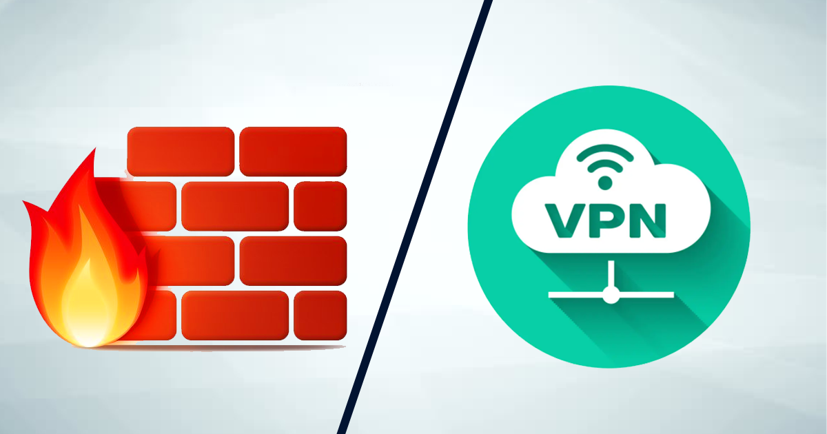 What's The Difference Between A Firewall And A VPN?